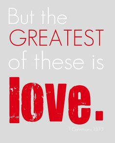 Crafts & Sutch: But the GREATEST of these is LOVE {printable}