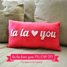Make Life Lovely: La La Love You Valentine Pillow