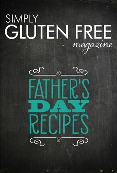 Want to make something special for Dad this Father's Day? I've got a FREE eBook full of gluten-free recipes that he will love!