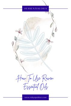 Raven essential oil is amazing for your respiratory system. Lean all its benefits and how to use it on this post. It's super helpful. #aromatherapy #essentialoils #respiratory Raven Essential Oil, Natural Essential Oils, Young Living Essential Oils, Natural Oils, Ravintsara, Respiratory System, Natural Living, Starter Kit, Being Used