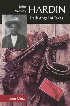 Thus spoke one lawman about John Wesley Hardin, easily the most feared and fearless of all the gunfighters in the West. Nobody knows the exact number of his victims-perhaps as few as twenty or as many