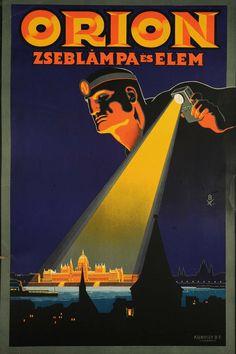 Orion Flashlight and battery (advertising slip by Bottlik József, around 1935 Vintage Advertising Posters, Vintage Advertisements, Vintage Posters, Retro Ads, Orion Tv, Vintage Words, Plakat Design, Art Deco Posters, Graphic Design Posters