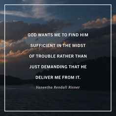 """Yes! I believe this and I'm""""there."""" You are my portion, Oh Lord--everything  I need."""