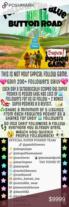 3/9 ok ready 🌈 Say OVER THE RAINBOW or yourg favorite line from The Wizard of Oz to be added to the list & featured as SP/BSP  ✋ Your closet must be Posh Compliant  💖Gain 200+ followers daily💖  🔥 Each day a strategically selected SUPER POSHER is posted that has lots of 🆕Followers for us to follow + 3 BONUS SUPER POSHERS & a REVISIT  ♻ SHARE a minimum of 5 listings from each featured posher as a thanks for their 🆕Followers  👣 Go into their FOLLOWERS & follow everyone 👉🆕  👀 Watch…
