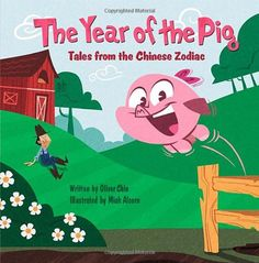 "The Year of the Pig: Tales from the Chinese Zodiac by Oliver Chin - ""The Year of the Pig tells the story of Patty, a pig who is criticized for her piggish behavior. In the end, though, her devil-may-care, impulsive side wins the day.. The piglet Patricia explores the farm with her parents and Farmer Wu. Growing up is a learning process, as Patty gets advice from her uncles, aunts, and cousins. But being a sensible pig takes practice, as Patty realizes when Farmer Wu loses his jade ring!  07…"