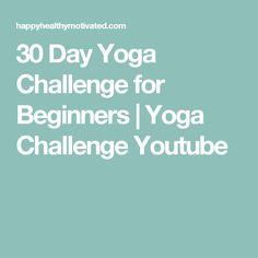 30 Day Yoga Challenge for Beginners   Yoga Challenge Youtube