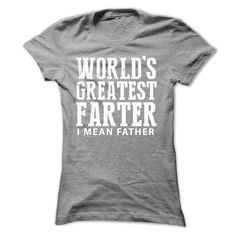 Worlds Greatest Farter #fathersday #humor #lol Find the Affiliate Program here:  https://www.shareasale.com/shareasale.cfm?merchantID=51707