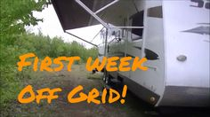 A week off grid on our property
