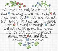 cross stitch chart 1 Corinthians 13 Love is patient, love is kind. I like the lettering Cross Stitching, Cross Stitch Embroidery, Counted Cross Stitches, Cross Stitch Samplers, Cross Stitch Heart, Love Is Patient, Cross Stitch Designs, Lettering, 35th Anniversary