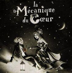 La mécanique du Coeur, a beautiful book written by Mathias Malzieu