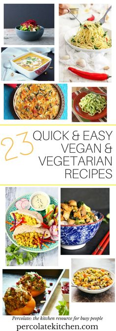 Quick and easy vegan and vegetarian recipes, to get you cooking dinner fast! These recipes are mostly under 30 minutes, fresh and healthy.