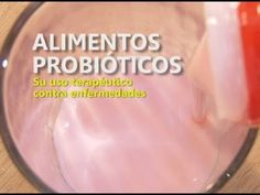 Alimentos probióticos, su uso terapéutico contra enfermedades - YouTube Make It Yourself, Youtube, Desserts, Food, Magnesium Citrate, Food Items, Health, Hipster Stuff, Tailgate Desserts