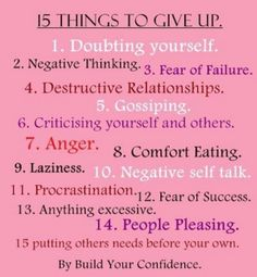 Quotes and Sayings: The Top 15 THings To Give Up To Build Your Self Confidence