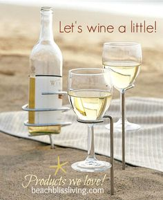 Entertaining on the beach... Beach Bliss Living: http://beachblissliving.com/outdoor-wine-glass-holders/