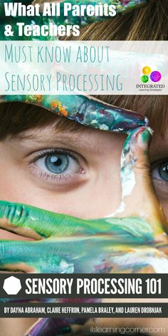 Why All Parents and Teachers Should Read Sensory Processing 101 | ilslearningcorner.com