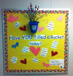 Bulletin Board for Have You Filled a Bucket Today
