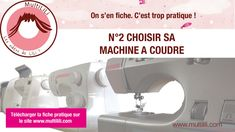 Fiche pratique N°2 : Choisir sa machine a coudre
