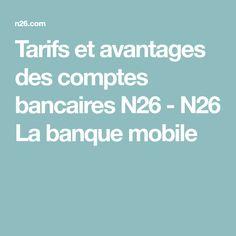 Tarifs et avantages des comptes bancaires N26 - N26 La banque mobile
