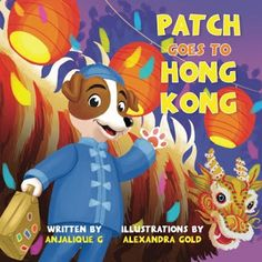 Word Magic: All About Books: Book Review: Patch Goes to Hong Kong