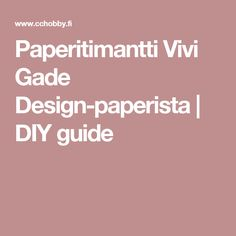 Paperitimantti Vivi Gade Design-paperista | DIY guide