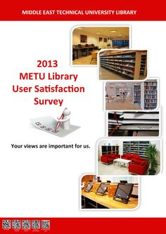 ODTÜ Kütüphanesi Anketi / METU Library Survey  Kütüphane olarak; ODTÜ mensuplarını, kütüphane anketini doldurarak ihtiyaçların daha iyi belirlenmesinde bizlere destek olmaya davet ediyoruz:  http://www.lib.metu.edu.tr/tr/yan.php?id=300&dno=442  -----------------------------------------  The Library invites METU faculty, students and administrative staff to participate in the Survey that will help us understand your needs better:  http://www.lib.metu.edu.tr/en/yan.php?id=300&dno=442