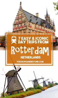 6 Easy Day Trips from Rotterdam