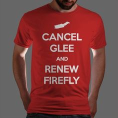 Cancel Glee and Renew #Firefly by studown ... Entre muchas otras ...