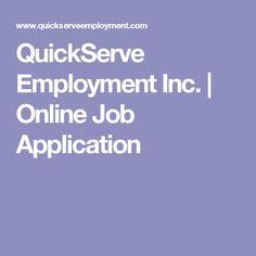 QuickServe Employment Inc. | Online Job Application