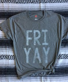 FRI-YAY Tee - Teacher Tee - FRIYAY - Funny Teacher Shirt - Teacher Gift - Teacher Appreciation Week - Weekend T-Shirt