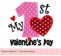 My 1st Valentine's Day Applique -4x4 5x7 6x10-Machine Embroidery Applique Design. $2.99, via Etsy.