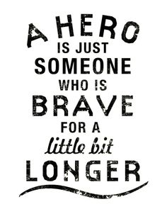 Defining a hero.