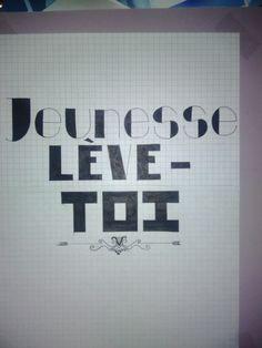Jeunesse lève-toi! #Typographie #saez #jeunesselèvetoi