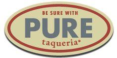 PURE Taqueria | Authentic Mexican Taqueria | Atlanta - Alpharetta - Woodstock,GA & Matthews, NC | Be Sure with Pure!