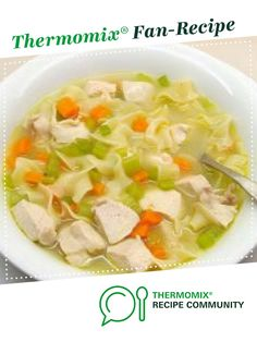 Chicken, Vegetable & Noodle Soup by A Thermomix ® recipe in the category Soups on www., the Thermomix ® Community. Chicken And Veg Soup, Vegetable Noodle Soup, Thermomix Soup, Recipe Boards, Recipe Community, Yummy Food, Yummy Recipes, Soups