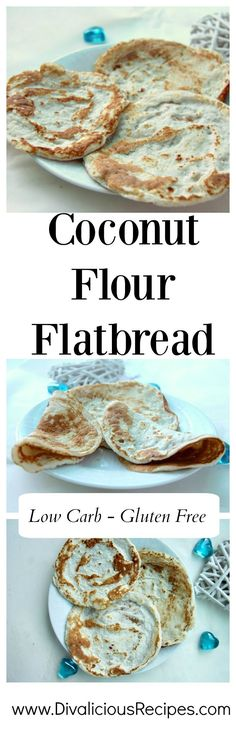 A coconut flour flat bread that works with either a sweet or savoury filling. It is very flexible so can be rolled up and used in enchiladas.