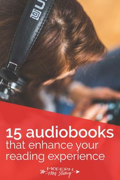 15 audiobooks that enhance your reading experience – Modern Mrs Darcy