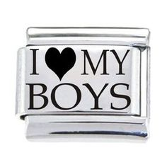 I love my sons, we truly loved having all boys, they are the best!!!!