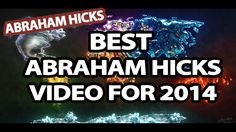 Abraham Hicks - Best Abraham Hicks Video For 2014