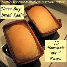 13 Homemade Bread Recipes – Never Buy Bread Again