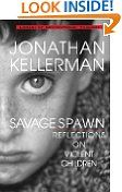bazilbooks #3: Savage Spawn: Reflections on Violent Children (Library of Contemporary Thought) - http://biographies.bazilbooks.com/bazilbooks-3-savage-spawn-reflections-on-violent-children-library-of-contemporary-thought/