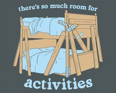 There's So Much Room For Activities - Step Brothers bunkbeds t-shirt - Funny Movie Tees at ShirtShovel.com