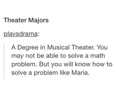 My exact argument to my parents on why I should major in MT     I won