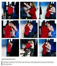 Doctor Who.<<< HAHAHAHAHAHAHA OH MATT! But I am sure it is hard to film a scene like that!<<<idk i wouldn't mind shooting a scene like that with matt Undécimo Doctor, Serie Doctor, Eleventh Doctor, Doctor Who Funny, Crossover, Kisses Back, Torchwood, Matt Smith, Geronimo