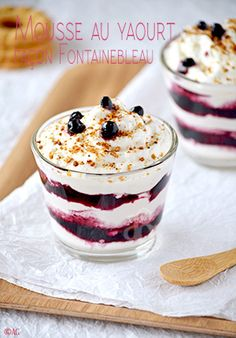 Fontainebleau style yogurt or fromage blanc mousse – - Lombn Sites Cold Desserts, Summer Desserts, Easy Desserts, Mousse Dessert, Sweet Recipes, Cake Recipes, Dessert In A Jar, Summertime Drinks, Cold Appetizers