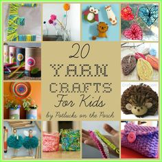 20 great yarn crafts for kids by Potlucks on the Porch