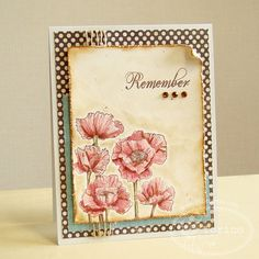 Poppy stamps + torn and distressed paper layer Poppy Cards, Watercolor Cards, Watercolor Poppies, Flower Cards, Paper Flowers, Copics, Sympathy Cards, Cool Cards, Greeting Cards Handmade