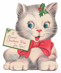 "vintage Christmas kitten ""A Special Christmas Wish For You! Cat Christmas Cards, Christmas Kitten, Christmas Graphics, Holiday Greeting Cards, Christmas Makes, Christmas Animals, Vintage Greeting Cards, Retro Christmas, Christmas Wishes"