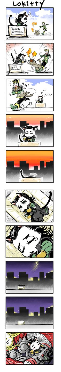 Take me home, tonight!  I don't wanna let you go 'til ya see the light...be mah little babehhhh.  Baby, c'mooonnnn...(hahah, kid Loki, lokitty, and movie!Thor all combined in one strip)