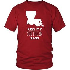 Louisiana Kiss my southern sass State T-shirt - District Unisex Shirt / Red / S | Unique tees, hoodies, tank tops  - 1
