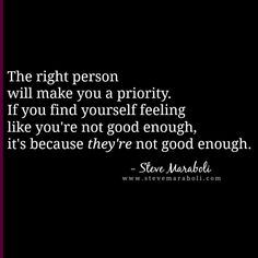 The right person will make you a priority